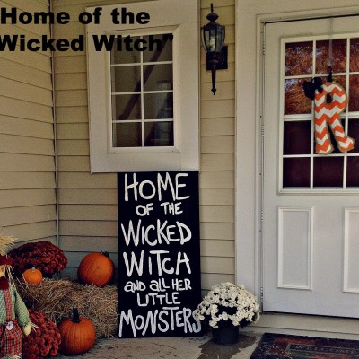 "{Halloween} Crafting : Home of the ""Wicked Witch"""