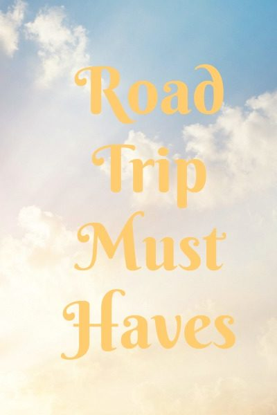 Girl and Her Kitchen: Out West Road Trip {Part Five: Trip MUST-Haves}